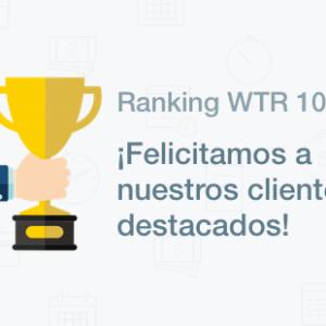 Conoce a nuestros clientes destacados en el ranking WTR 1000