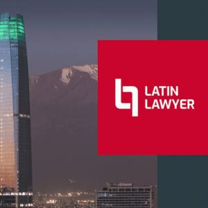 Latin Lawyer reconoce a seis estudios chilenos como firmas élite