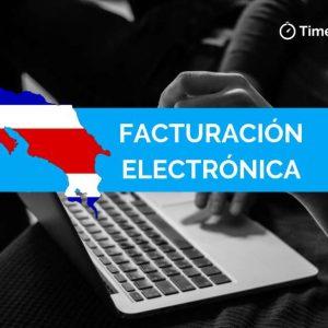TimeBilling al día con las nuevas exigencias para Facturación Electrónica en Costa Rica