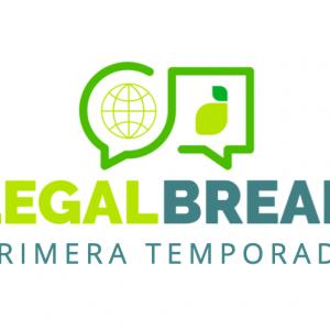 LegalBreak: un espacio para conversar sobre el mundo legal